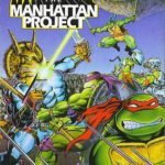 Teenage Mutant Ninja Turtles 3: The Manhattan Project